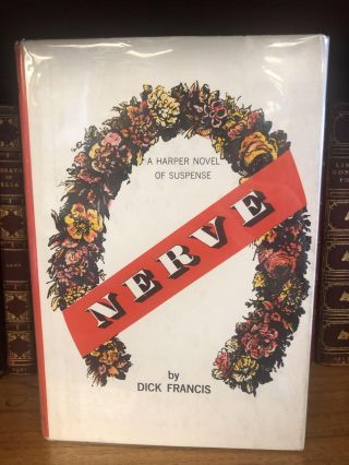 Nerve [SIGNED]. Dick Francis