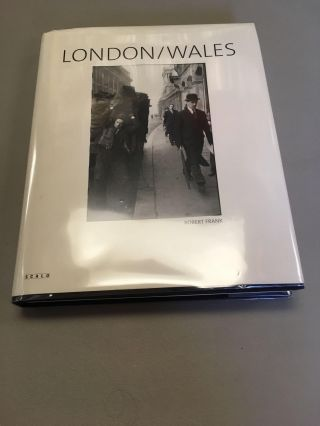 LONDON/WALES [SIGNED]. Robert Frank, Philip Brookman