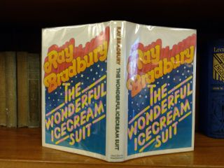 THE WONDERFUL ICE CREAM SUIT. Ray Bradbury