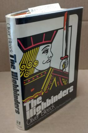 The Highbinders [signed]. Oliver Bleeck, aka Ross Thomas