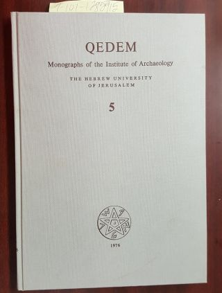 Gazetteer of Roman Palestine [QEDEM #5]. Michael Avi-Yonah