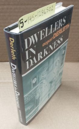 DWELLERS IN DARKNESS. August Derleth