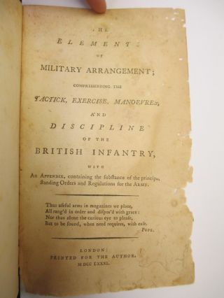 THE ELEMENTS OF MILITARY ARRANGEMENT; COMPREHENDING THE TACTICK, EXERCISE, MANOEVRES, AND...