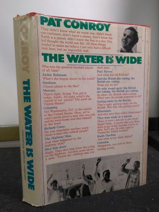 THE WATER IS WIDE [INSCRIBED]. Pat Conroy, William Keyserling, Paul Keyserling