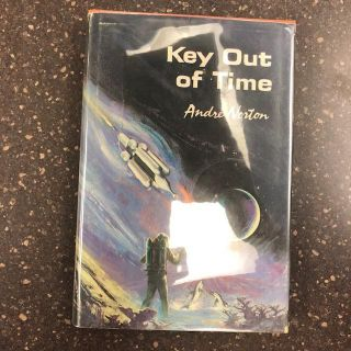 KEY OUT OF TIME. Andre Norton
