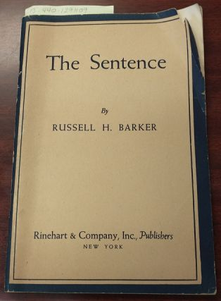 The Sentence. Russell H. Barker
