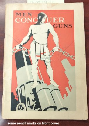 Men Conquer Guns. Walter W. Van Kirk, Paul F. Douglas, George E. Smith, art director