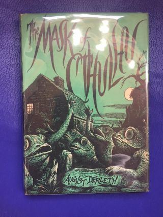 THE MASK OF CTHULHU. August Derleth