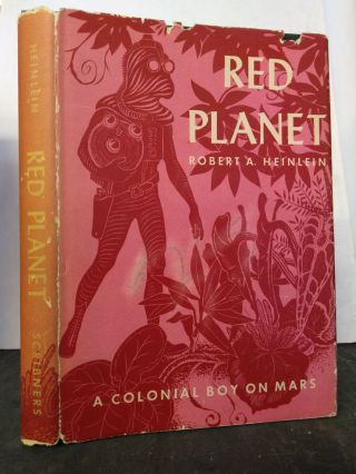 RED PLANET: A COLONIAL BOY ON MARS [HEINLEIN JUVENILE #3]. Robert A. Heinlein, Clifford Geary