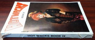 HOT WACKS: BOOK IX