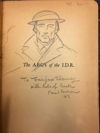 THE ABC'S OF THE I.D.R. [SIGNED WITH DRAWING]. Paul Brown