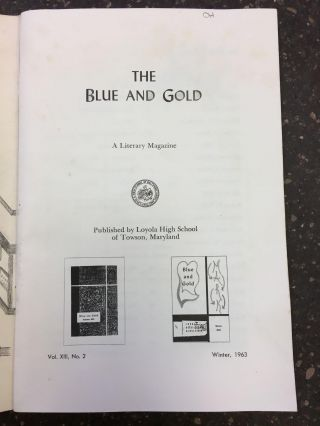 THE BLUE AND GOLD: A LITERARY MAGAZINE, VOL. XIII, NO. 2, WINTER 1963 [WITH PIECE BY TOM CLANCY]....