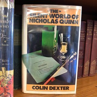 THE SILENT WORLD OF NICHOLAS QUINN. Colin Dexter