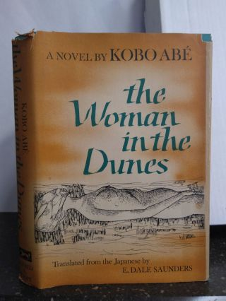 THE WOMAN IN THE DUNES. Kobo Abé, Machi Abé, E. Dale Saunders