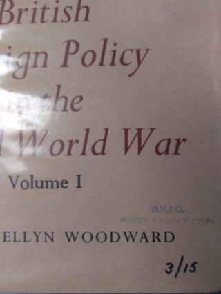 BRITISH FOREIGN POLICY IN THE SECOND WORLD WAR [HISTORY OF THE SECOND WORLD WAR] [5 VOLUMES]