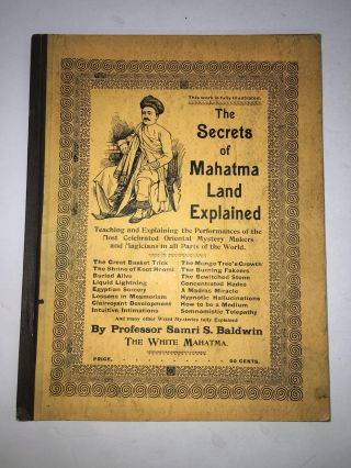 The Secrets of Mahatma Land Explained. Samri S. Baldwin, Kittie Baldwin, author