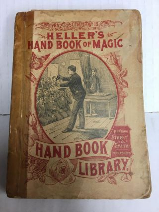 Heller's Hand-Book of Magic and Its Mysteries