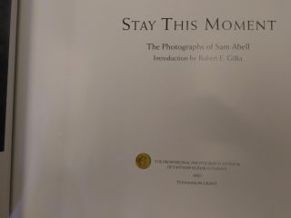 STAY THIS MOMENT: THE PHOTOGRAPHS OF SAM ABELL