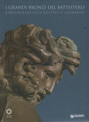 I GRANDI BRONZI DEL BATTISTERO [English trans. THE GREAT BRONZES OF THE BAPTISTRY]: GIOVAN...