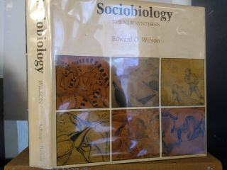 SOCIOBIOLOGY: THE NEW SYNTHESIS. Edward O. Wilson