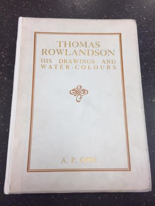 THOMAS ROWLANDSON HIS DRAWINGS AND WATER-COLOURS