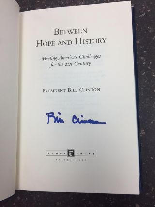BETWEEN HOPE AND HISTORY - MEETING AMERICA'S CHALLENGES FOR THE 21ST CENTURY [SIGNED]