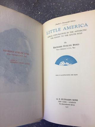LITTLE AMERICA - AERIAL EXPLORATION IN THE ANTARCTIC [SIGNED]