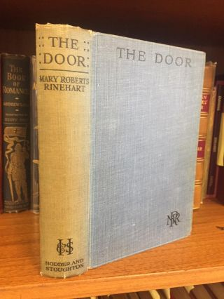 THE DOOR [INSCRIBED TO JUSTICE HORACE STERNE]. Mary Roberts Rinehart