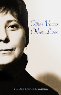 OTHER VOICES OTHER LIVES. Grace Cavalieri