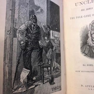 UNCLE REMUS - HIS SONGS AND HIS SAYINGS - THE FOLK LORE OF THE OLD PLANTATION