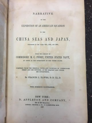 NARRATIVE OF THE EXPEDITION OF AN AMERICAN SQUADRON TO THE CHINA SEAS AND JAPAN