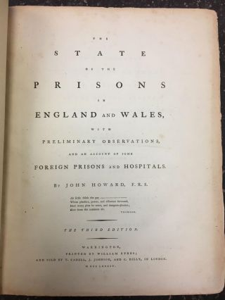 THE STATE OF THE PRISONS IN ENGLAND AND WALES. John Howard