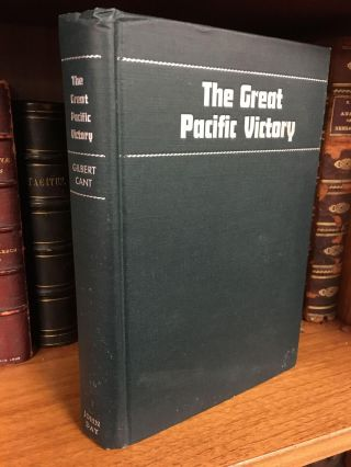 THE GREAT PACIFIC VICTORY FROM THE SOLOMONS TO TOKYO [INSCRIBED TO SENATOR JOE MCCARTHY]