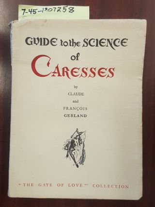 GUIDE TO THE SCIENCE OF CARESSES. Claude Gerland, Francois Gerland, Nuez