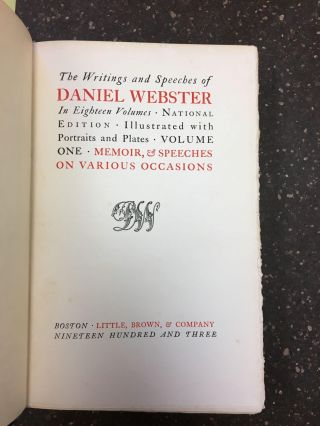 THE WRITINGS AND SPEECHES OF DANIEL WEBSTER [EIGHTEEN VOLUMES]. Daniel Webster
