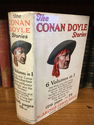 THE CONAN DOYLE STORIES. Arthur Conan Doyle