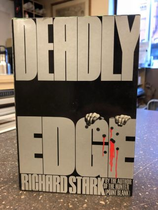 DEADLY EDGE [SIGNED]. Richard Stark, Donald E. Westlake