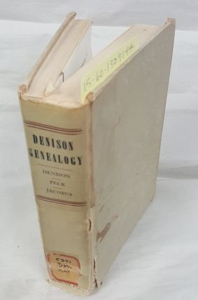 Denison Genealogy. Josephine Middleton Peck E. Glenn Denison, Donald L. Jacobus