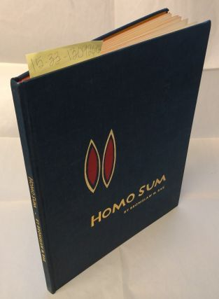 Homo Sum: Tragicomedy in Seven Parts or Notes of a Passerby [signed]. Bronislaw M. Bak