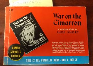 War on the Cimarron (Armed Services Editions, R-11). Luke Short