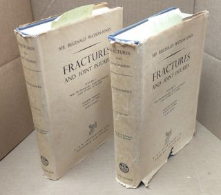 Fractures and Joint Injuries [2 volumes]. Reginald Watson-Jones, Sir