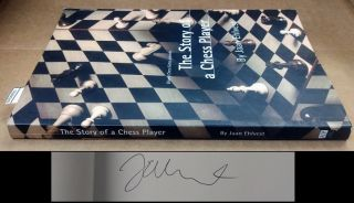 The Story Of A Chess Player (SIGNED). Jaan Ehlvest