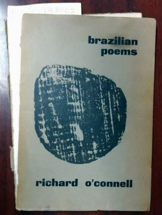 Brazilian Poems. Richard O'connell