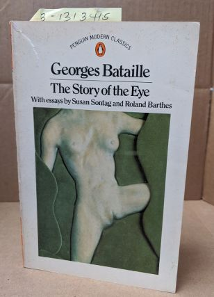 George Bataille, Story of the Eye. Bataille Auch