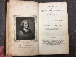 THOUGHTS ON RELIGION AND PHILOSOPHY. Blaise Pascal, Isaac Taylor