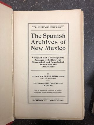THE SPANISH ARCHIVES OF NEW MEXICO [2 VOLUMES]. Ralph Emerson Twitchell