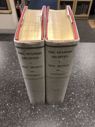 THE SPANISH ARCHIVES OF NEW MEXICO [2 VOLUMES]