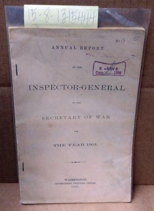 Annual Report of the Inspector-General to the Secretary of War for the Year 1901