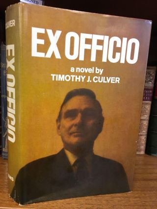 EX OFFICIO [SIGNED]. Timothy J. Culver