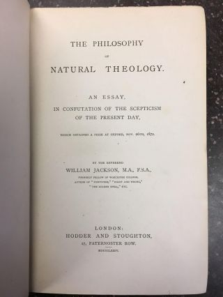 THE PHILOSOPHY OF NATURAL THEOLOGY. William Jackson